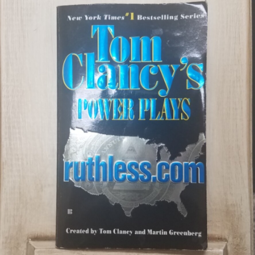 Power Plays: ruthless.com by Tom Clancy and Martin Greenberg