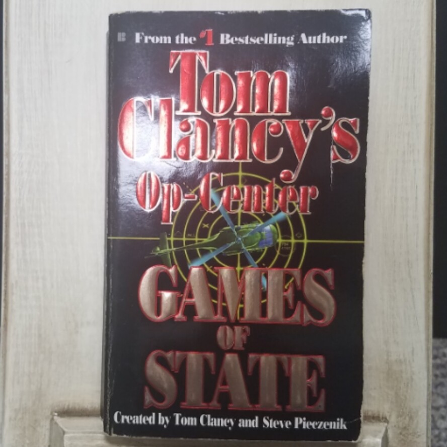 Op-Center: Games of State by Tom Clancy and Steve Pieczenik
