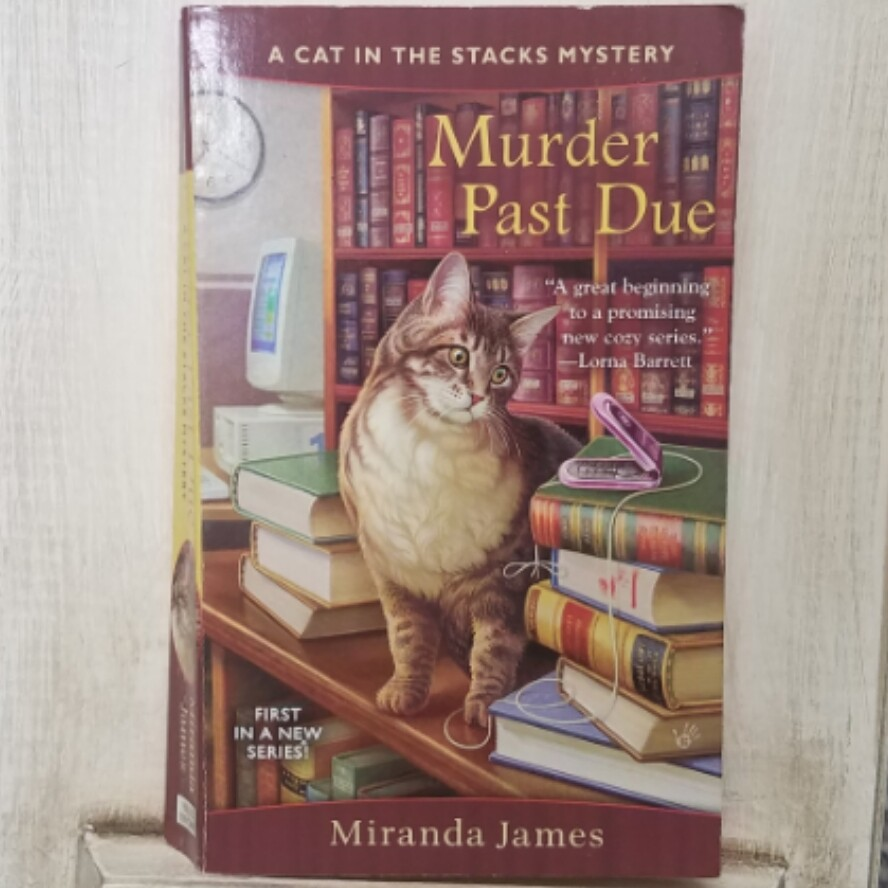 Murder Past Due: A Cat in the Stacks Mystery by Miranda James