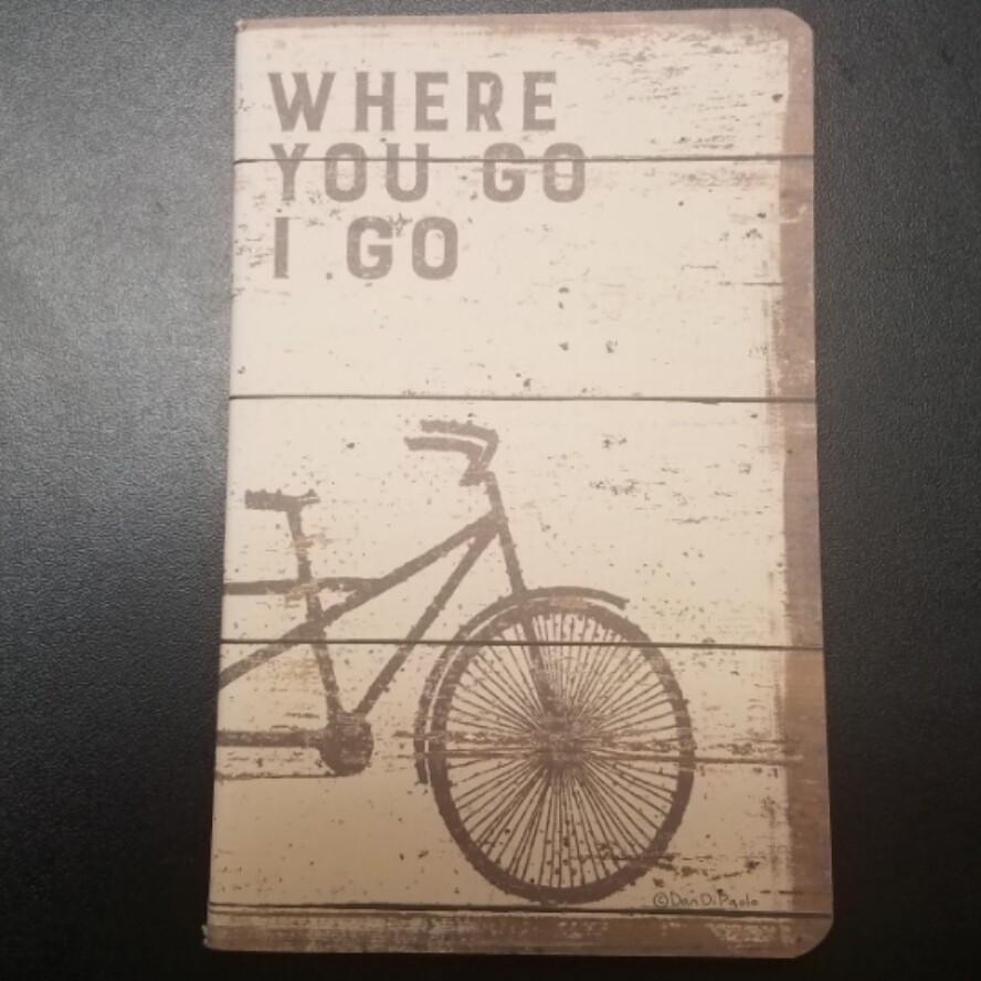 Small Notebooks - Where You Go, I Go