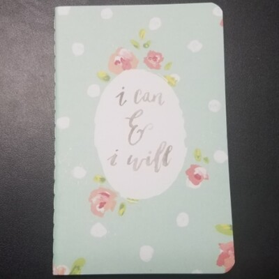 Small Notebooks - I Can & I Will
