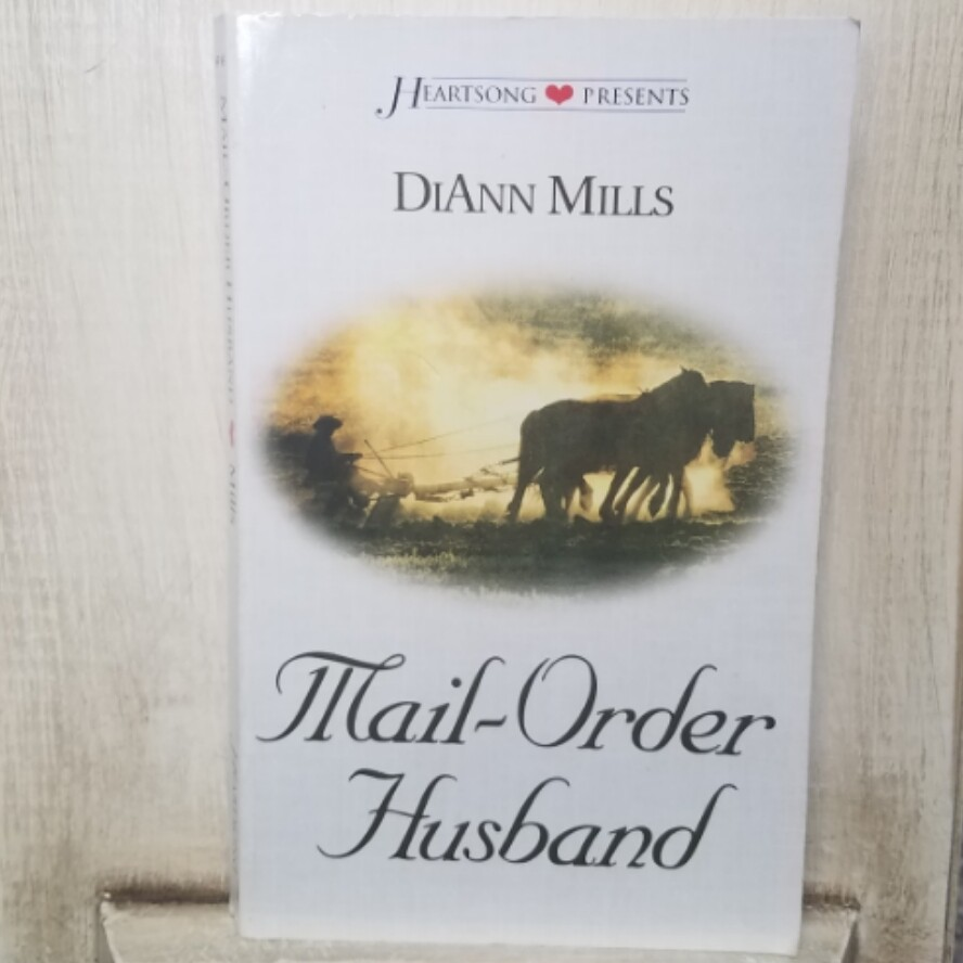 Mail-Order Husband by DiAnn Mills