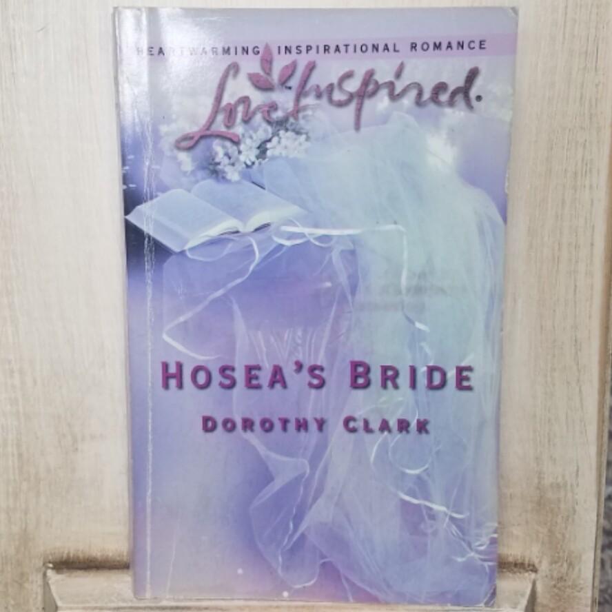 Hosea's Bride by Dorothy Clark