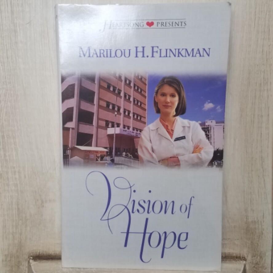Vision of Hope by Marilou H. Flinkman