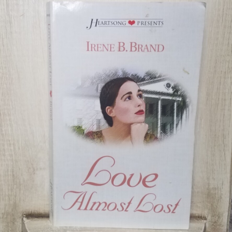 Love Almost Lost by Irene B. Brand