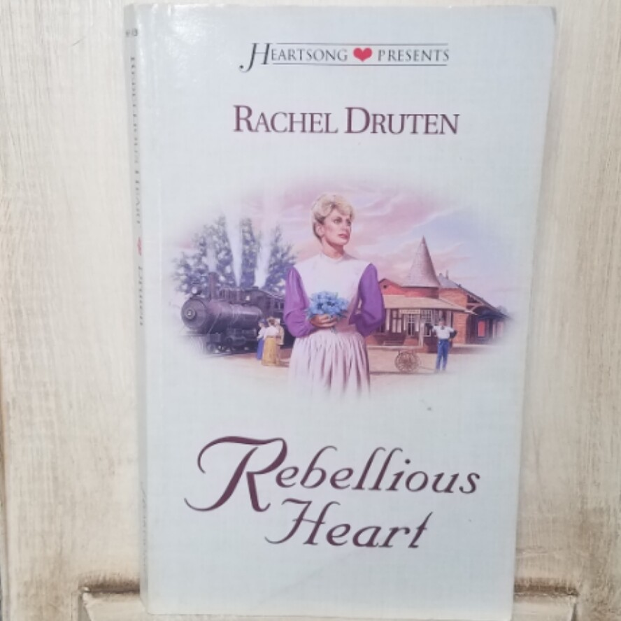 Rebellious Heart by Rachel Druten