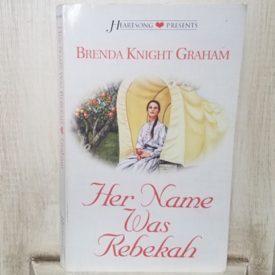 Her Name was Rebekah by Brenda Knight Graham