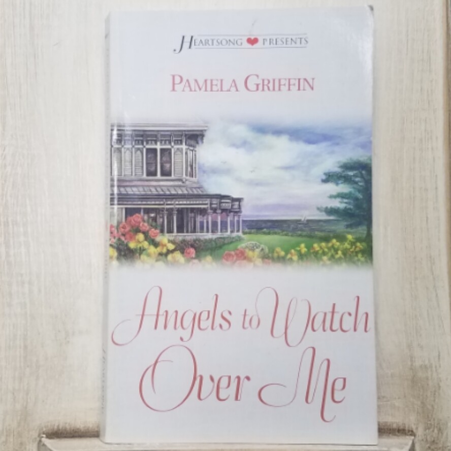 Angels to Watch Over Me by Pamela Griffin