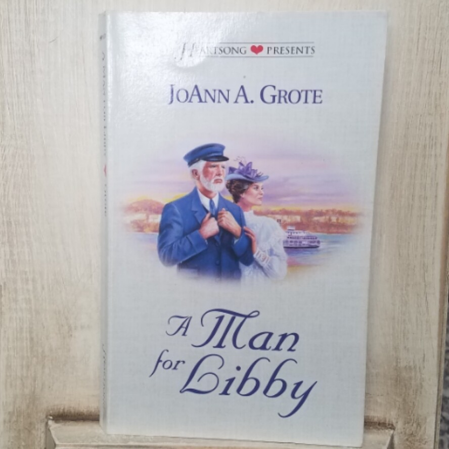 A Man for Libby by JoAnn A. Grote