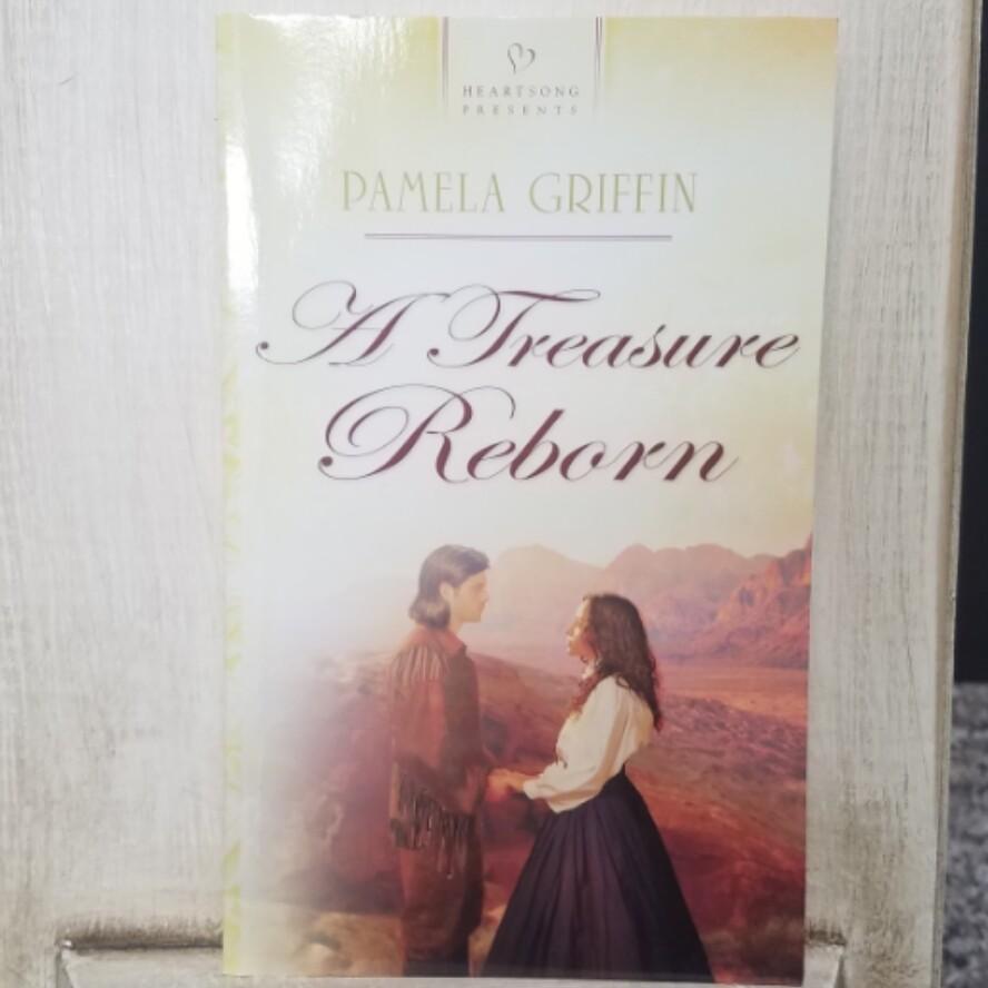 A Treasure Reborn by Pamela Griffin