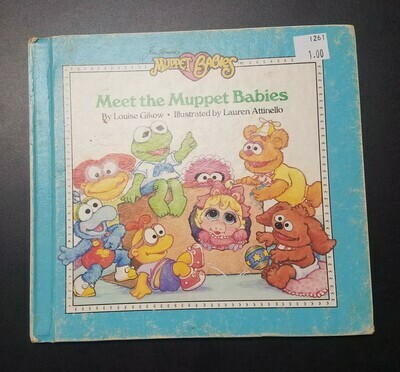 Meet the Muppet Babies by Louise Gikow