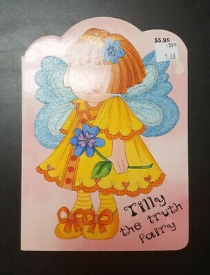 Tilly the Truth Fairy by Kathryn Smith