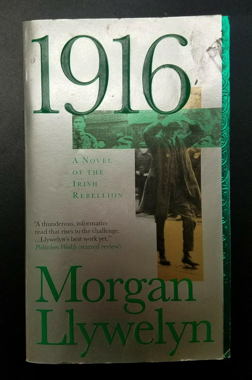 1916 by Morgan Llywelyn