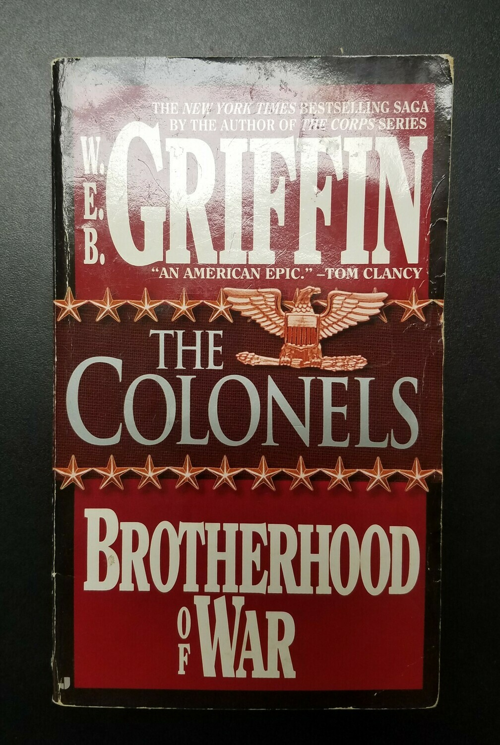 Brotherhood of War: The Colonels by W.E.B. Griffin