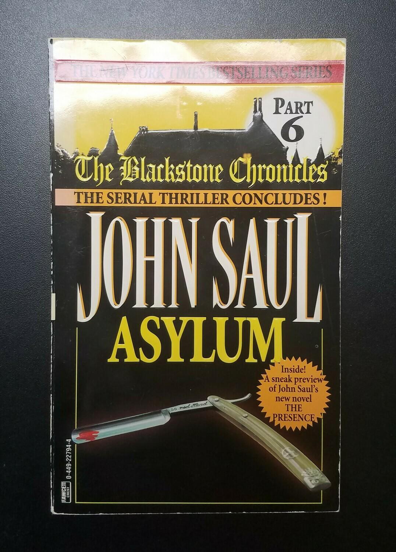 The Blackstone Chronicles: Asylum by John Saul