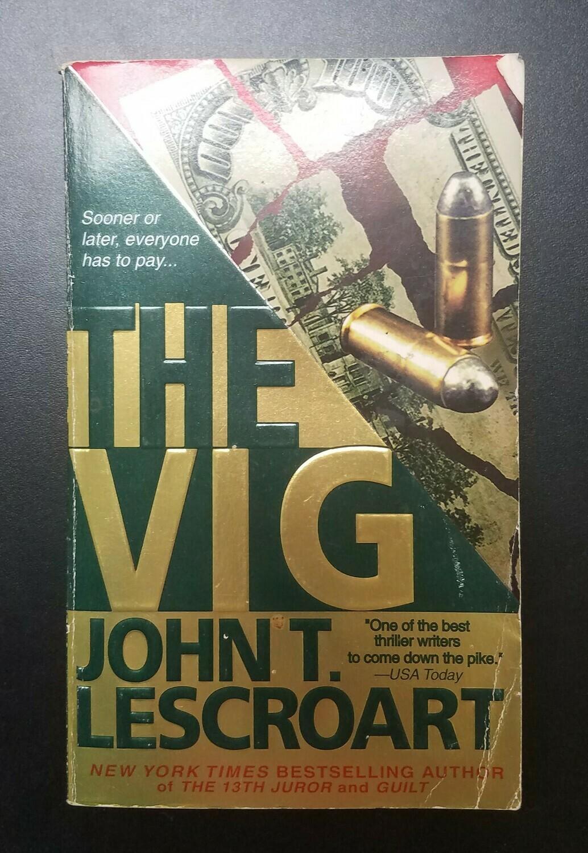 The Vig by John T. Lescroart