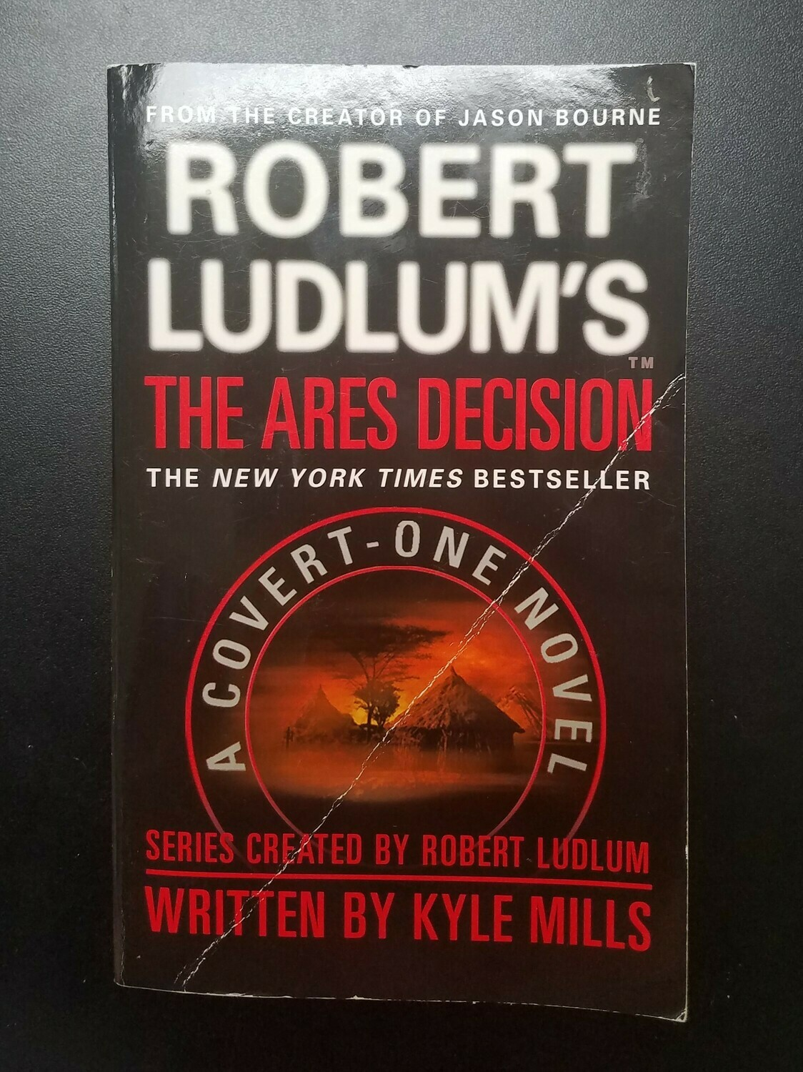 The Ares Decision by Kyle Mills and Robert Ludlum
