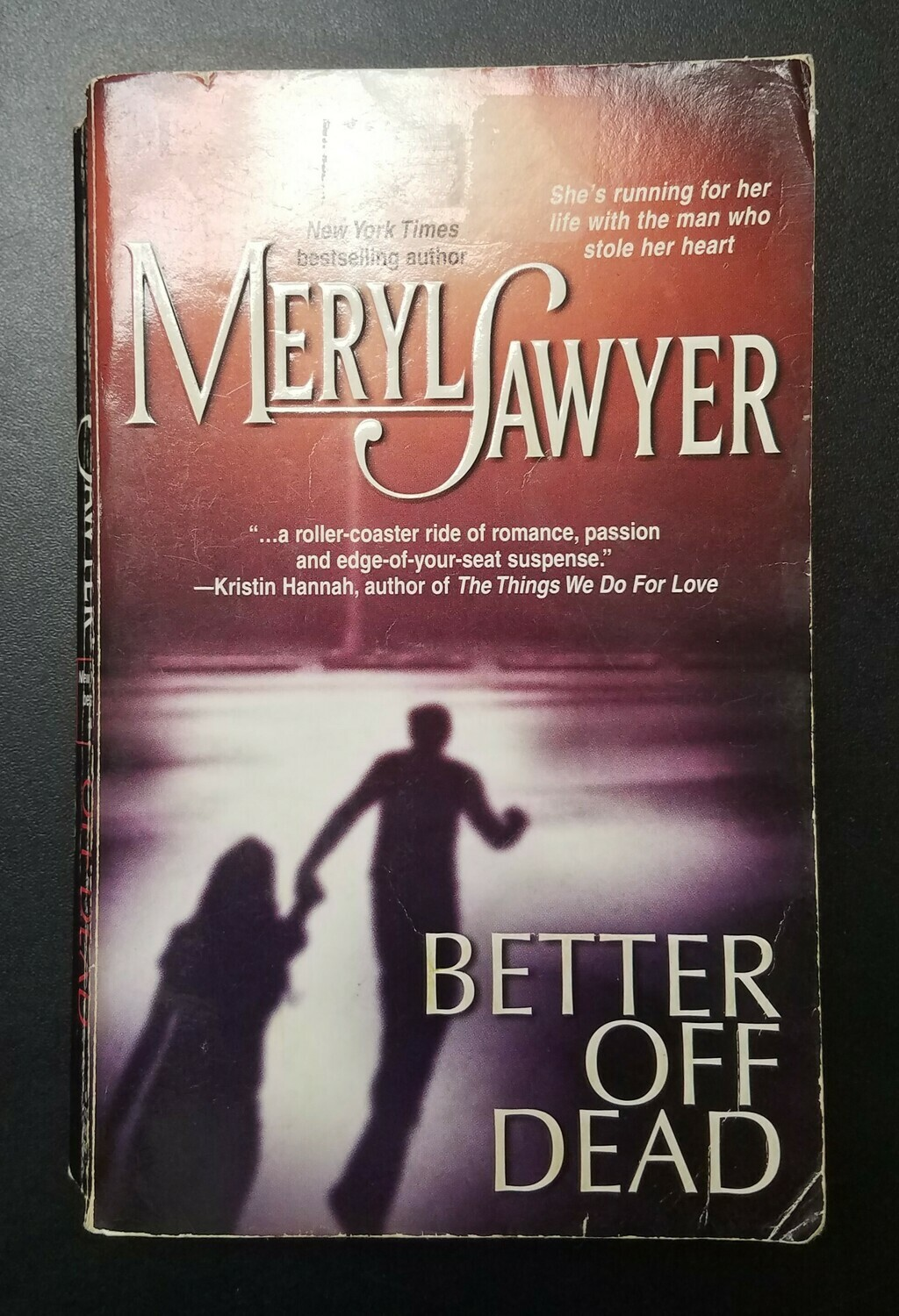 Better Off Dead by Meryl Sawyer