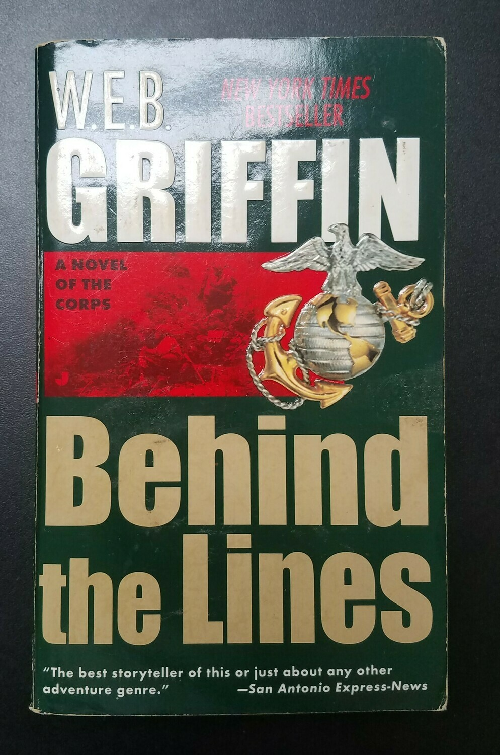 Behind the Lines by W.E.B. Griffin