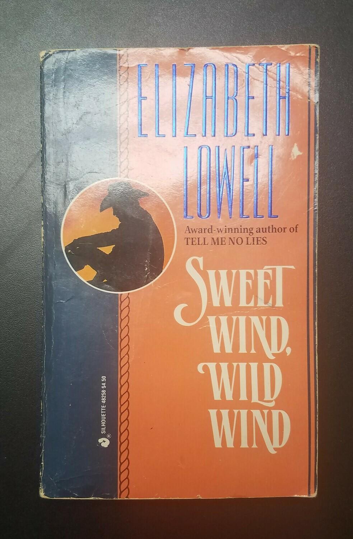 Sweet Wind, Wild Wind by Elizabeth Lowell