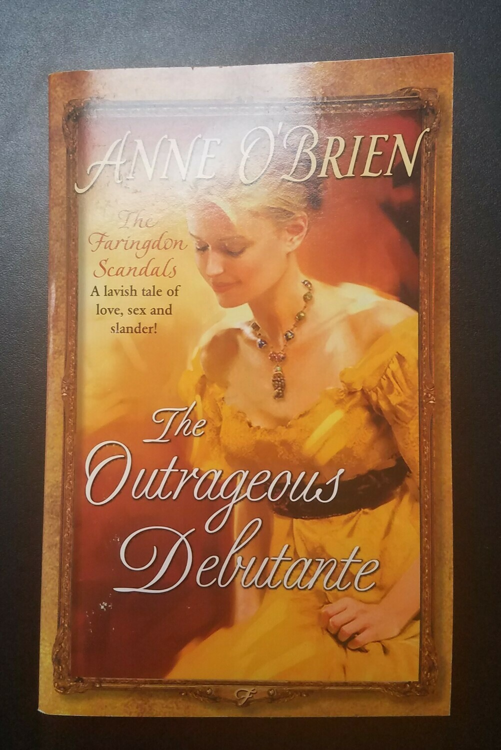 The Outrageous Debutante by Anne O'Brien