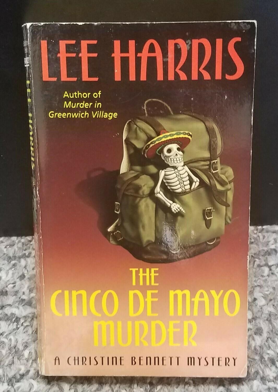 The Cinco De Mayo Murder by Lee Harris