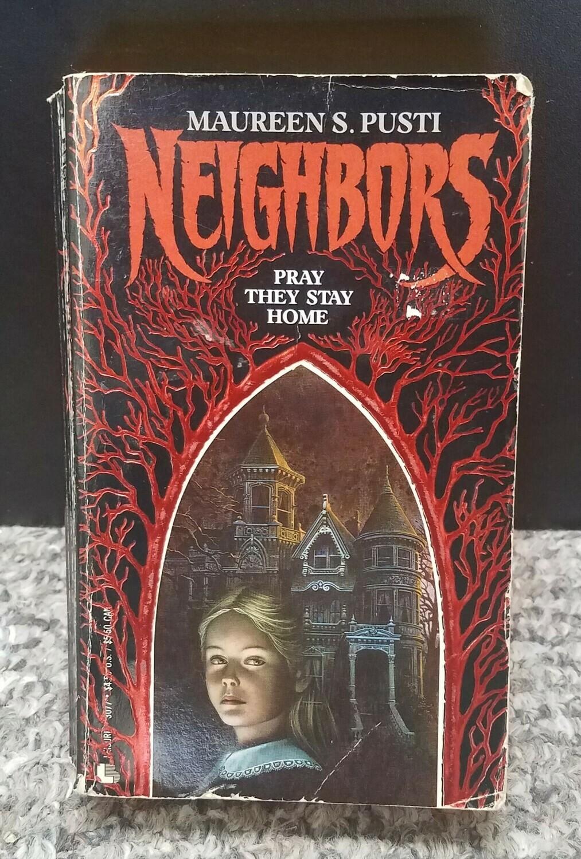 Neighbors by Maureen S. Pusti