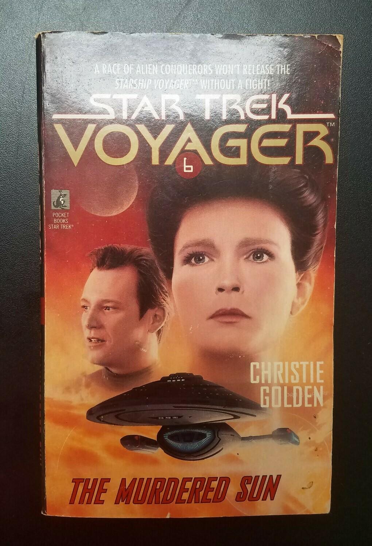 Star Trek Voyager: The Murdered Sun by Christie Golden