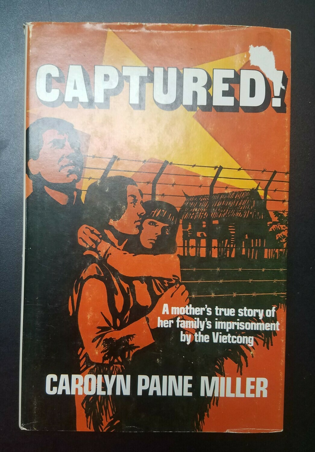 Captured! by Carolyn Paine Miller