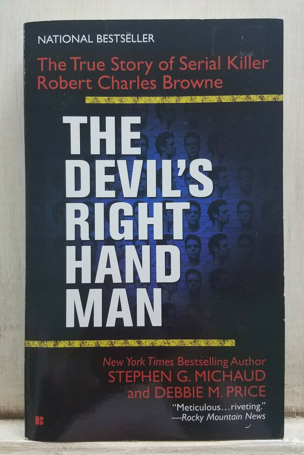 The Devil's Right Hand Man by Stephen G. Michaud and Debbie M. Price
