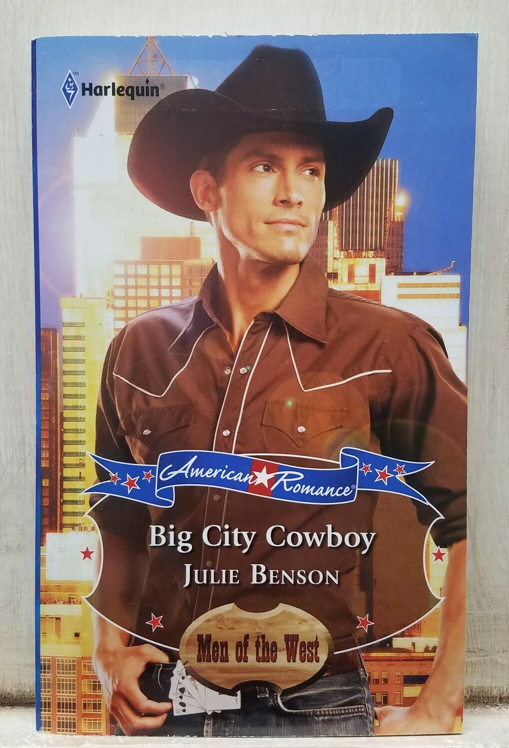 Big City Cowboy by Julie Benson