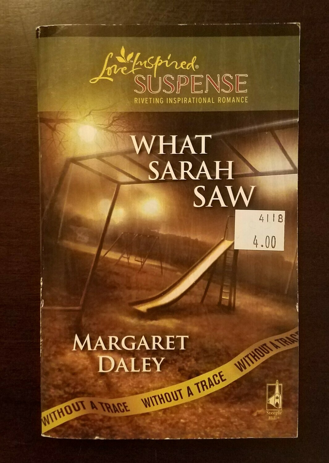 What Sarah Saw by Margaret Daley