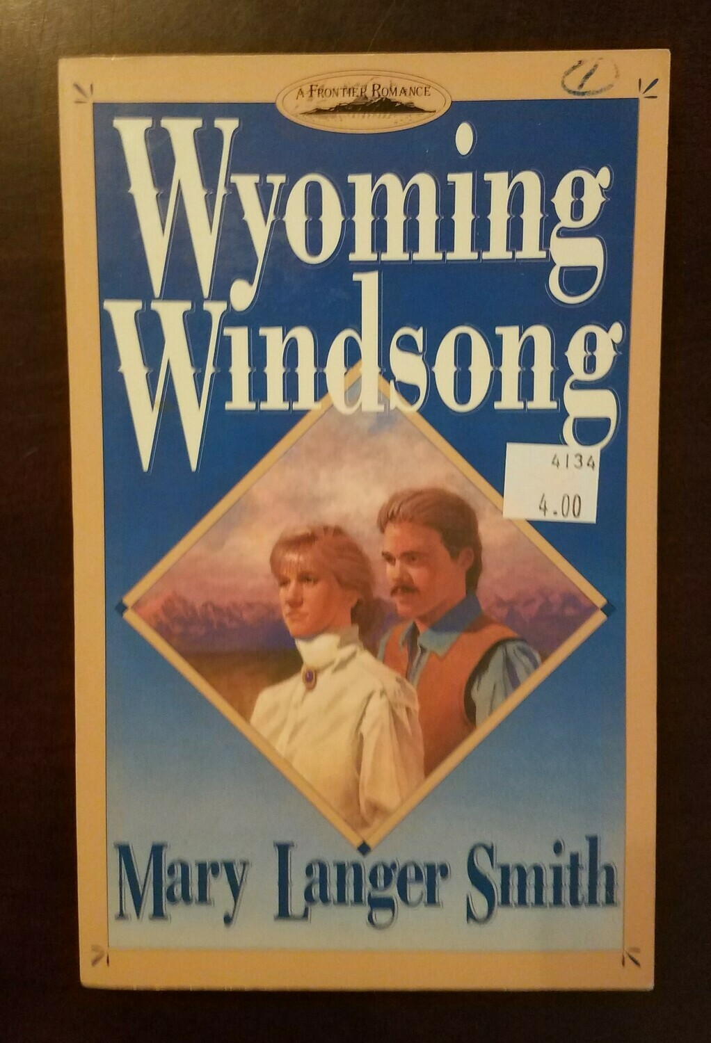 Wyoming Windsong by Mary Langer Smith