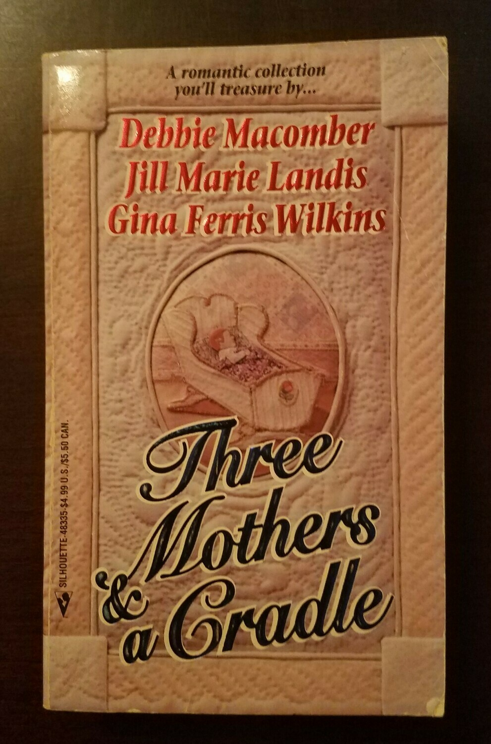 Three Mothers and a Cradle by Debbie Macomber, Jill Marie Landis, and Gina Ferris Wilkins