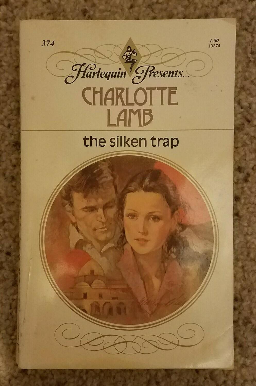 The Silken Trap by Charlotte Lamb