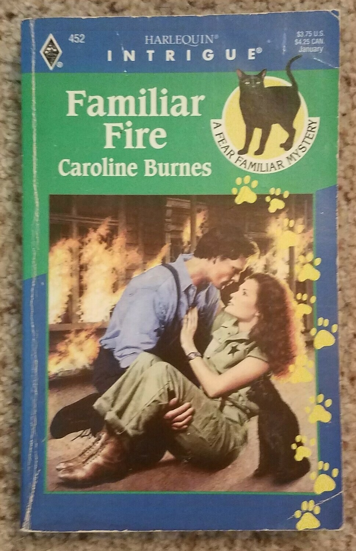 Familiar Fire by Caroline Burnes