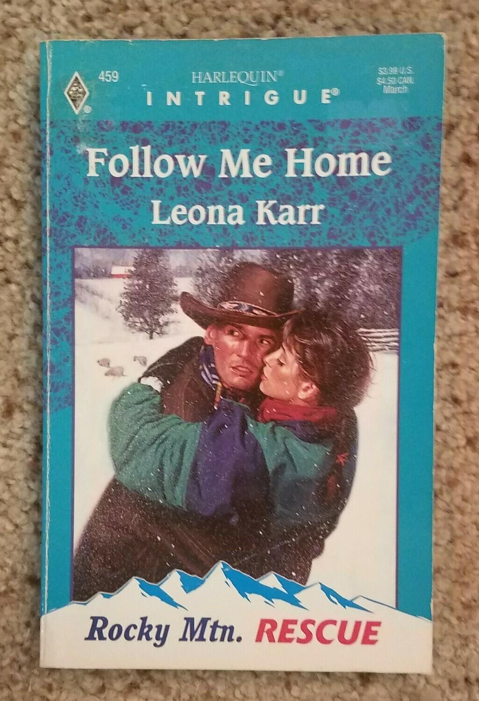 Follow Me Home by Leona Karr