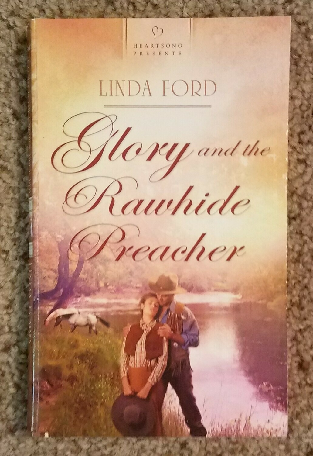 Glory and the Rawhide Preacher by Linda Ford