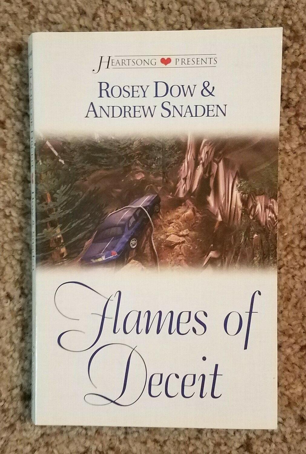 Flames of Deceit by Rosey Dow and Andrew Snaden