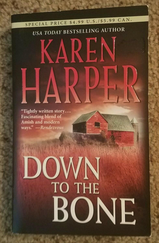 Down to the Bone by Karen Harper