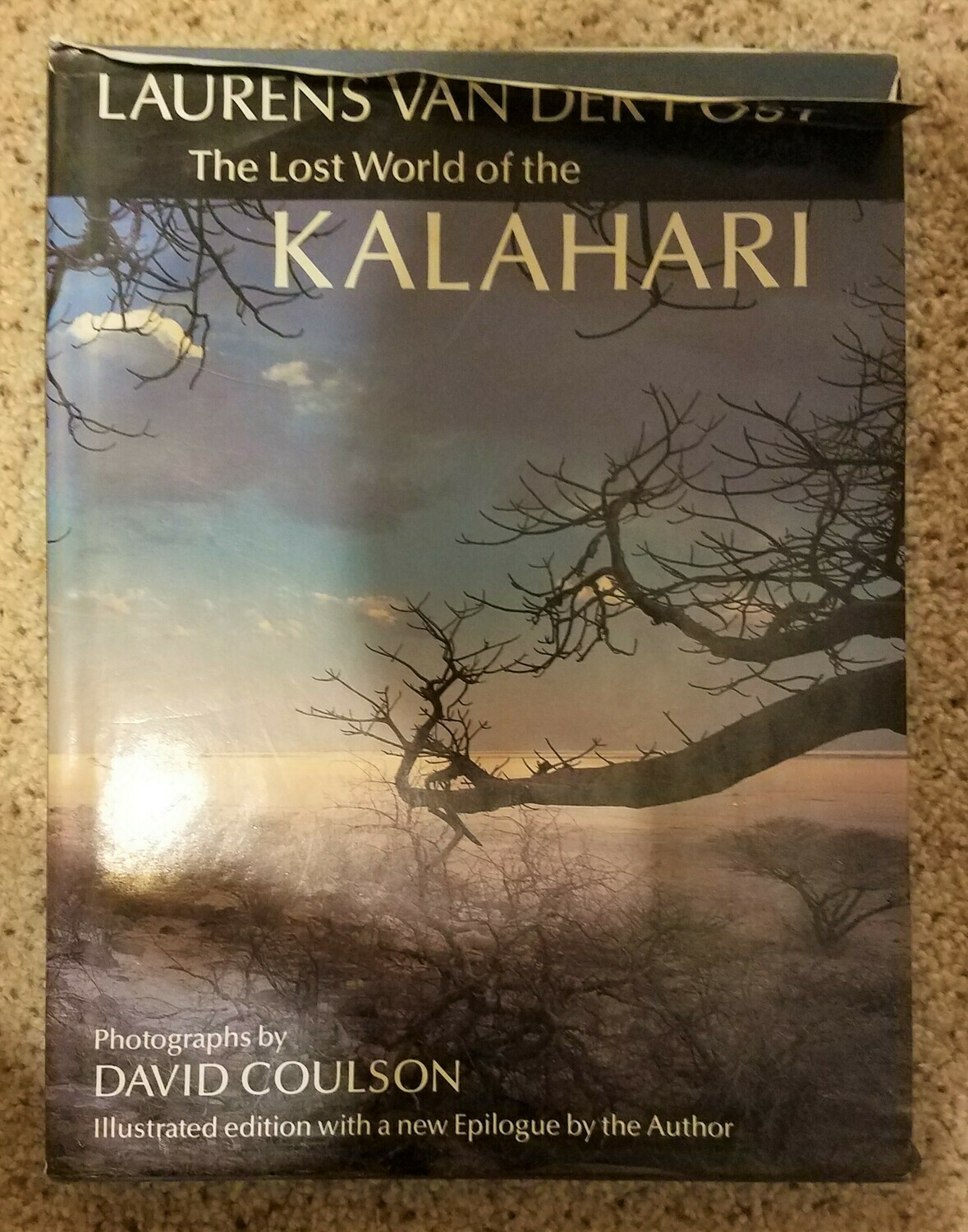 The Lost World of the Kalahari by Laurens Van Der Post and David Coulson