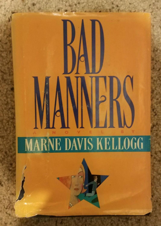 Bad Manners by Marne Davis Kellogg
