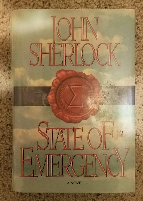 State of Emergency by John Sherlock