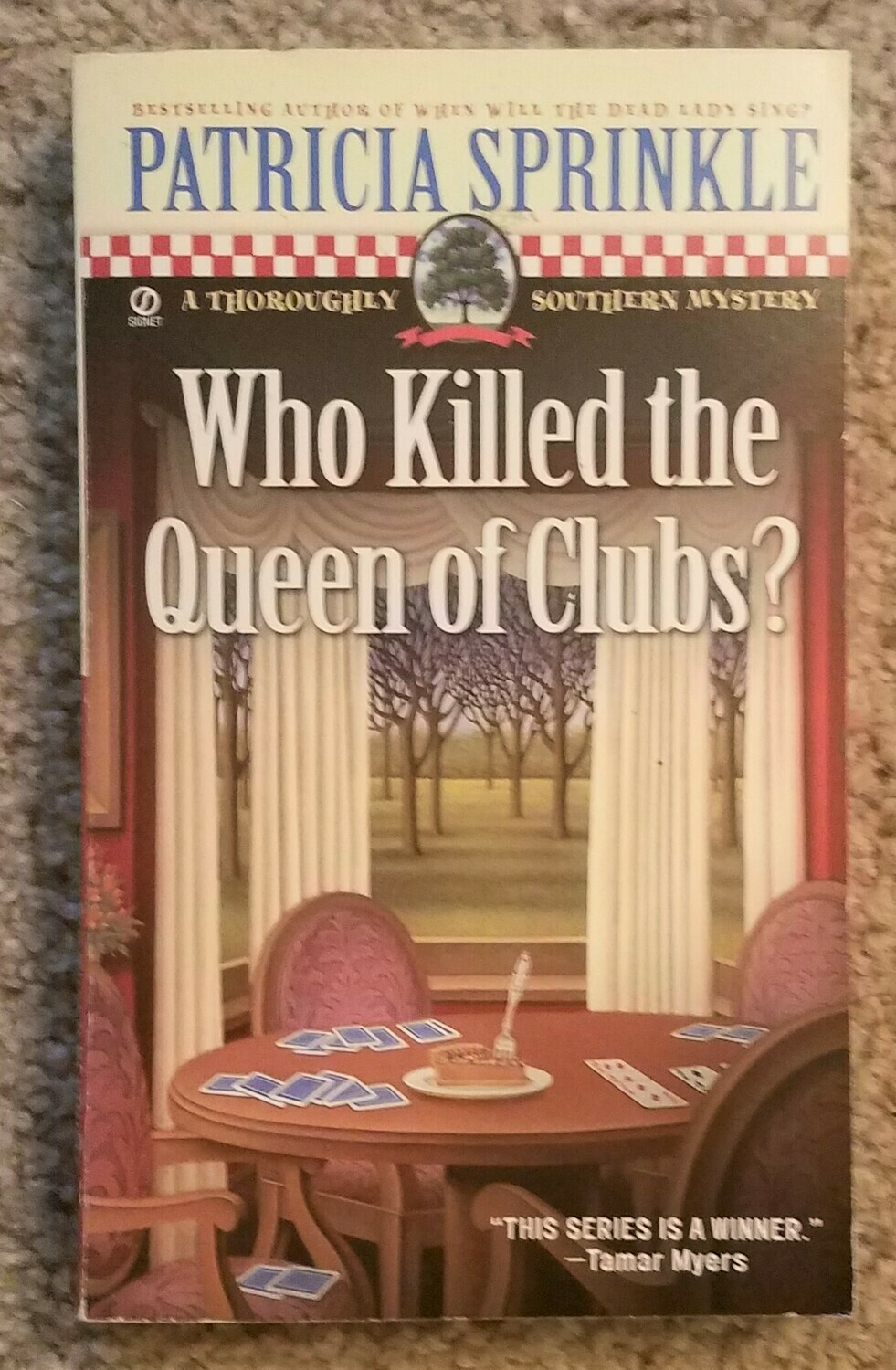 Who Killed the Queen of Clubs? by Patricia Sprinkle