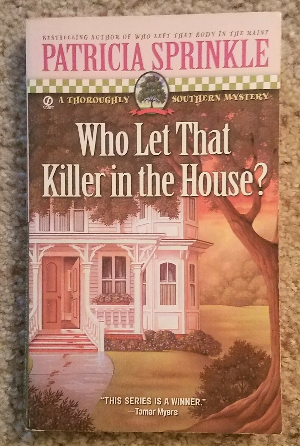 Who Let That Killer in the House? by Patricia Sprinkle