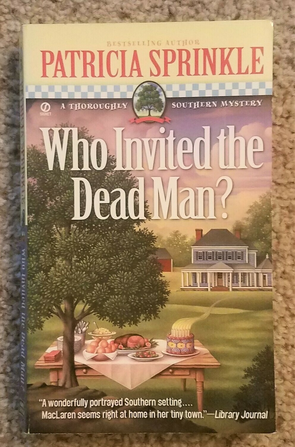 Who Invited the Dead Man? by Patricia Sprinkle