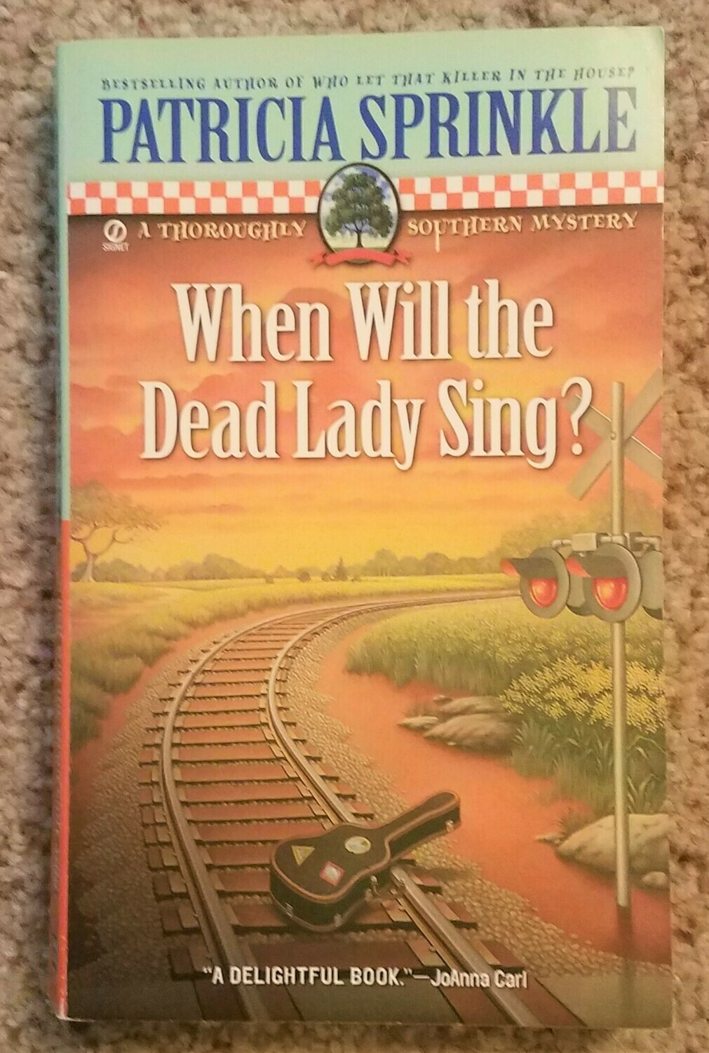 When Will the Dead Lady Sing? by Patricia Sprinkle
