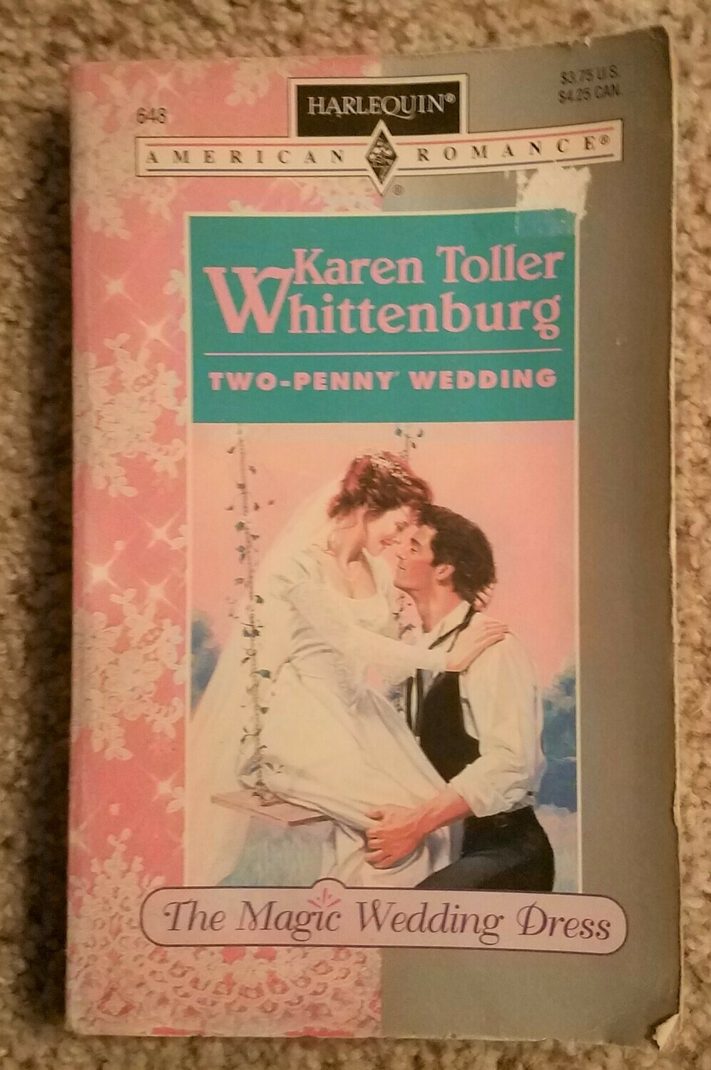 The Magic Wedding Dress: Two-Penny Wedding by Karen Toller Whittenburg