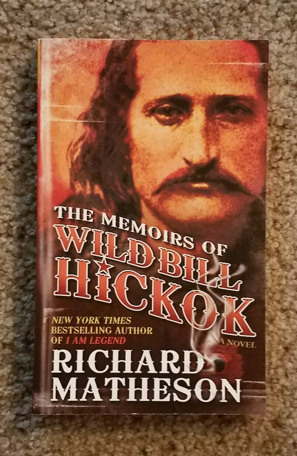 The Memoirs of Wild Bill Hickok by Richard Matheson
