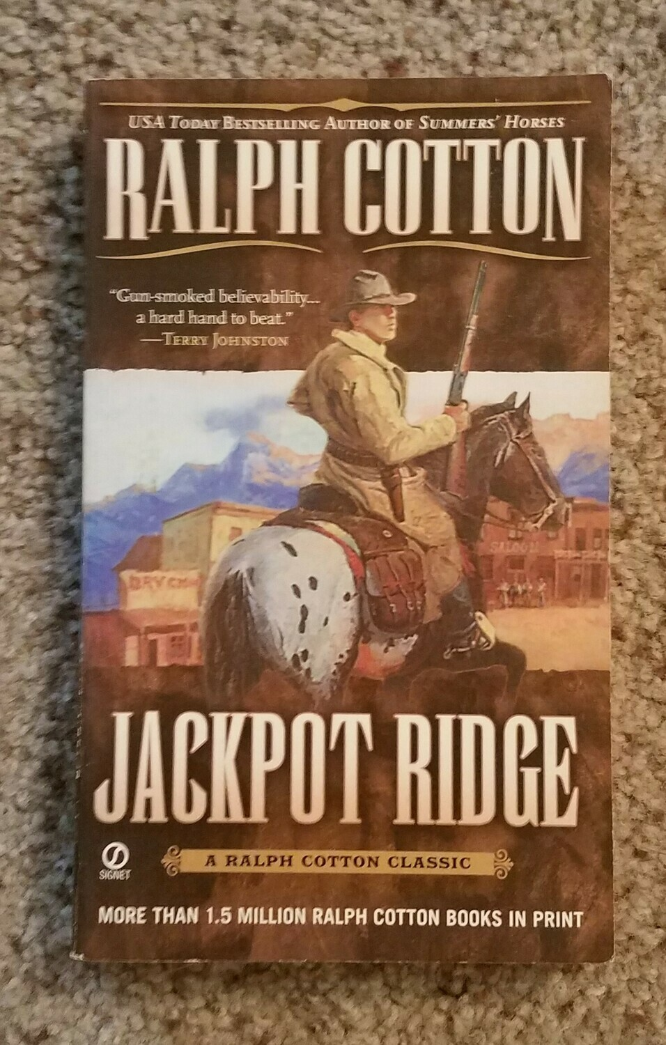 Jackpot Ridge by Ralph Cotton